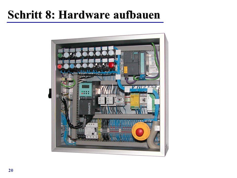 Schritt 8: Hardware aufbauen