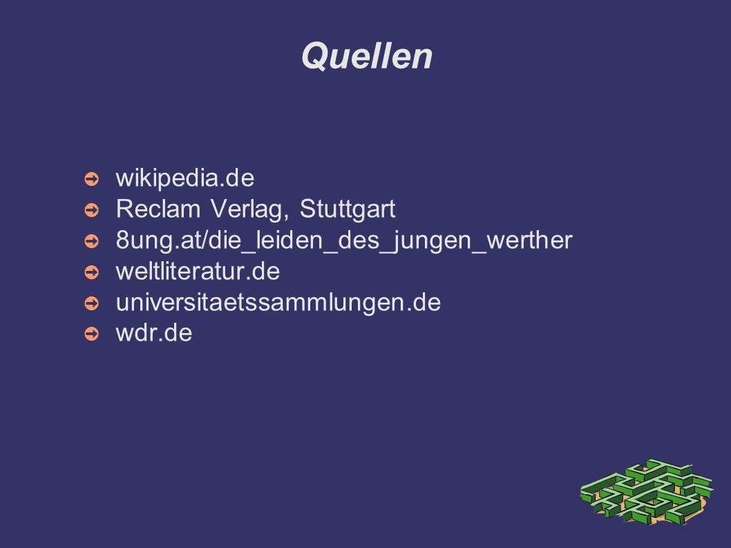 Quellen wikipedia.de Reclam Verlag, Stuttgart