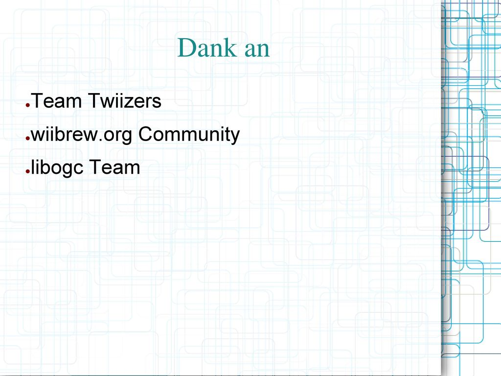Dank an Team Twiizers wiibrew.org Community libogc Team