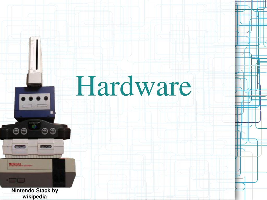 Hardware Nintendo Stack by wikipedia