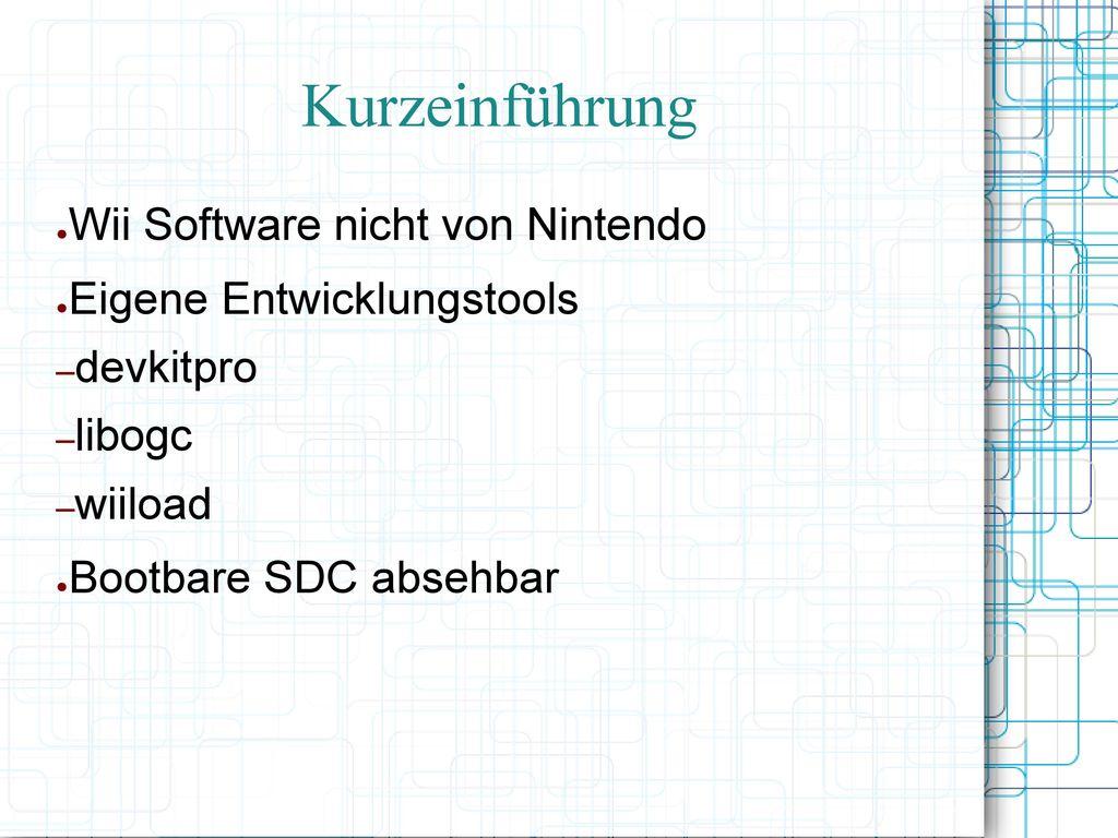 Kurzeinführung Wii Software nicht von Nintendo
