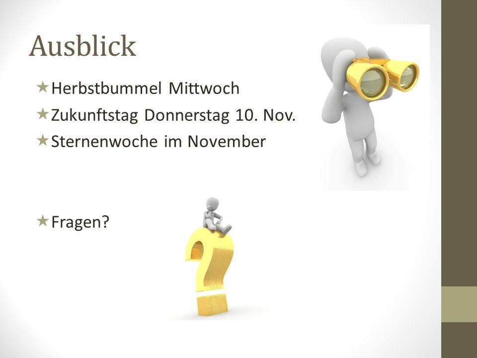 Ausblick Herbstbummel Mittwoch Zukunftstag Donnerstag 10. Nov.