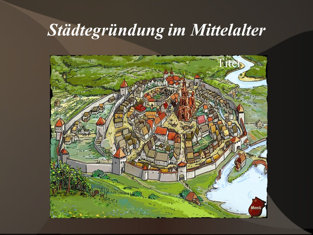 Städtegründung im Mittelalter