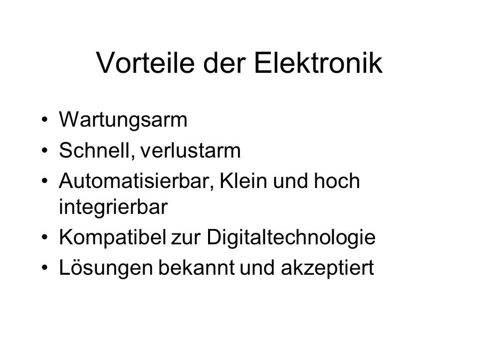 Vorteile der Elektronik