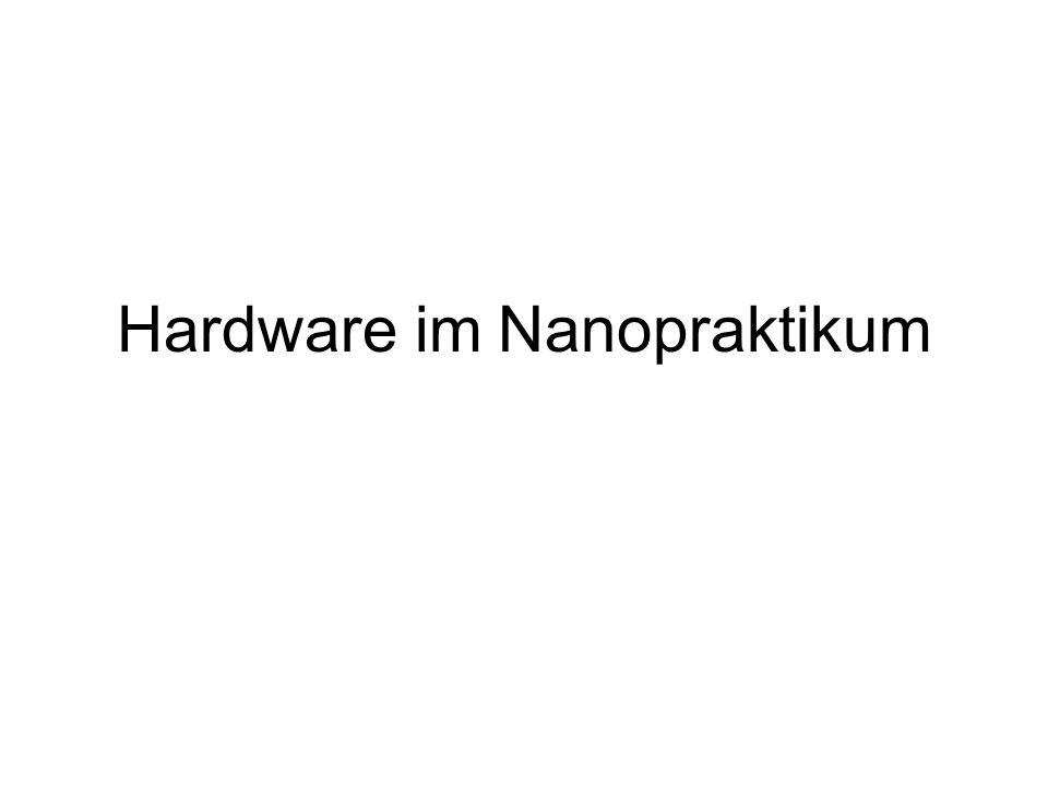 Hardware im Nanopraktikum