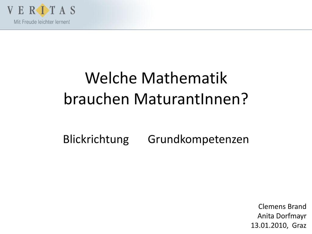 Welche Mathematik brauchen MaturantInnen