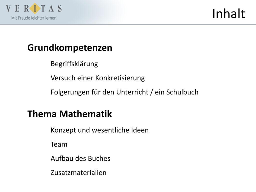 Inhalt Grundkompetenzen Thema Mathematik Begriffsklärung