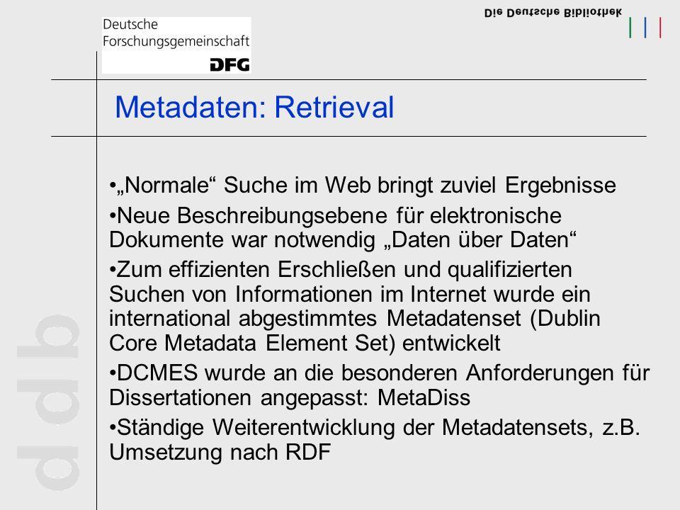 """Metadaten: Retrieval """"Normale Suche im Web bringt zuviel Ergebnisse"""