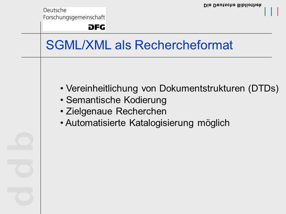 SGML/XML als Rechercheformat
