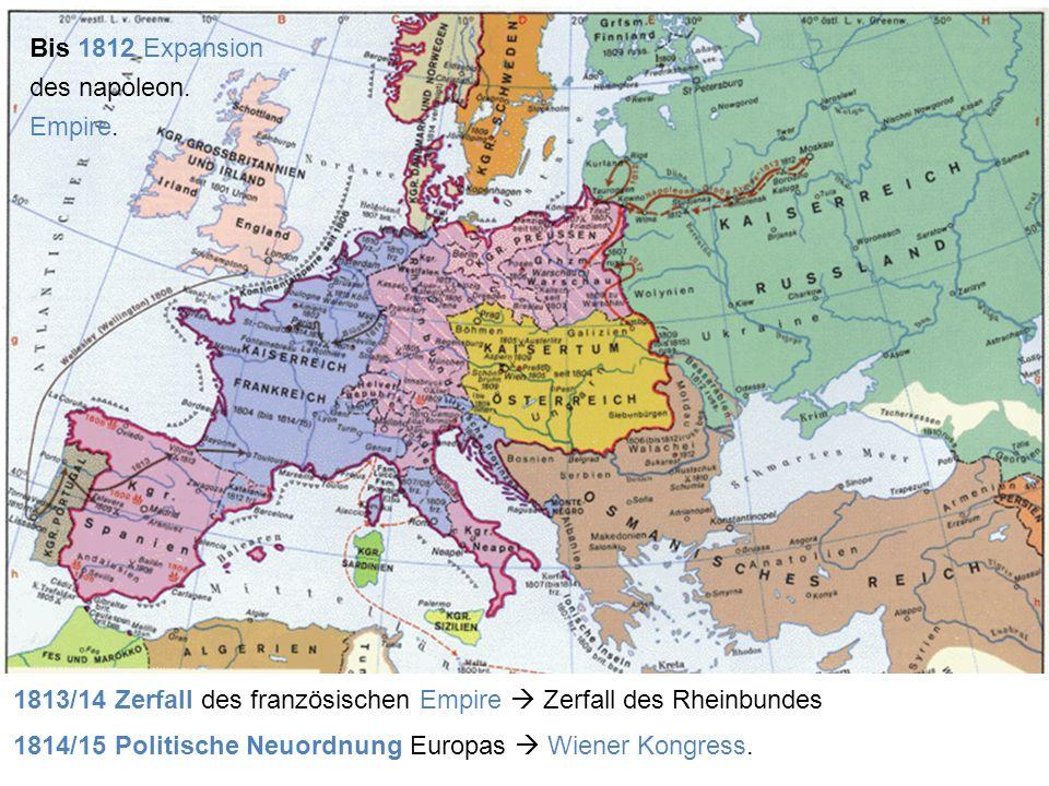 Bis 1812 Expansion des napoleon. Empire.