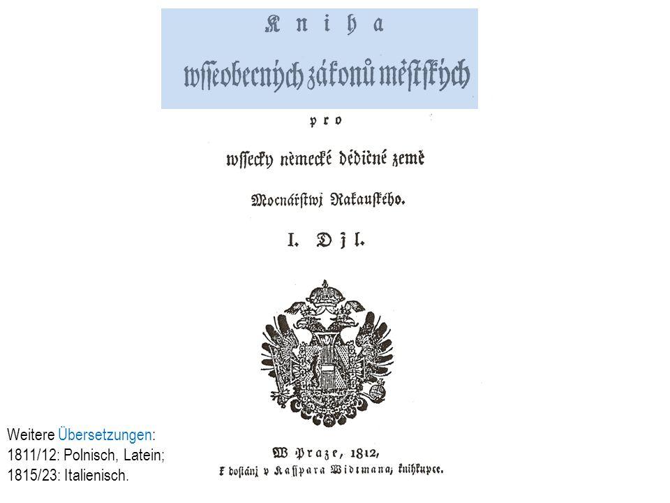 Weitere Übersetzungen: 1811/12: Polnisch, Latein; 1815/23: Italienisch.