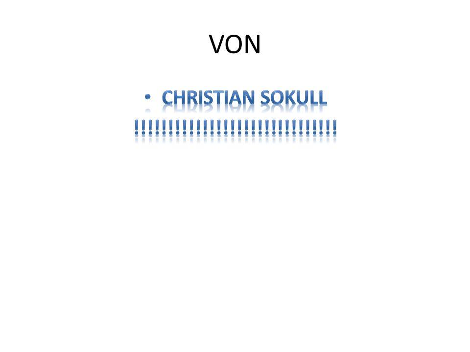 VON CHRISTIAN Sokull !!!!!!!!!!!!!!!!!!!!!!!!!!!!!!