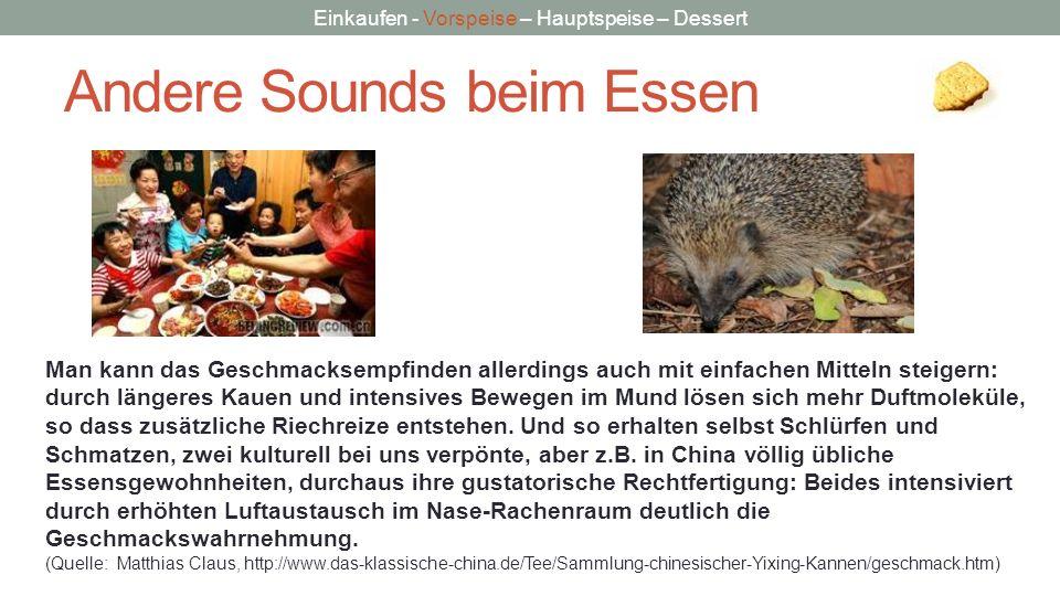 Andere Sounds beim Essen