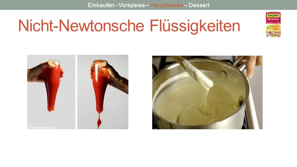 Nicht-Newtonsche Flüssigkeiten
