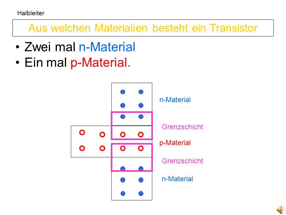Aus welchen Materialien besteht ein Transistor