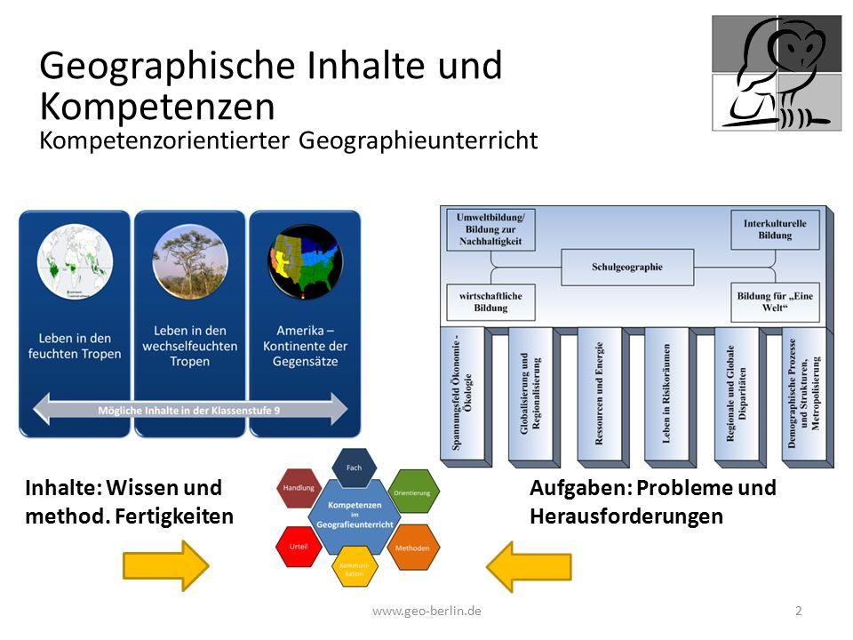 Geographische Inhalte und Kompetenzen Kompetenzorientierter Geographieunterricht