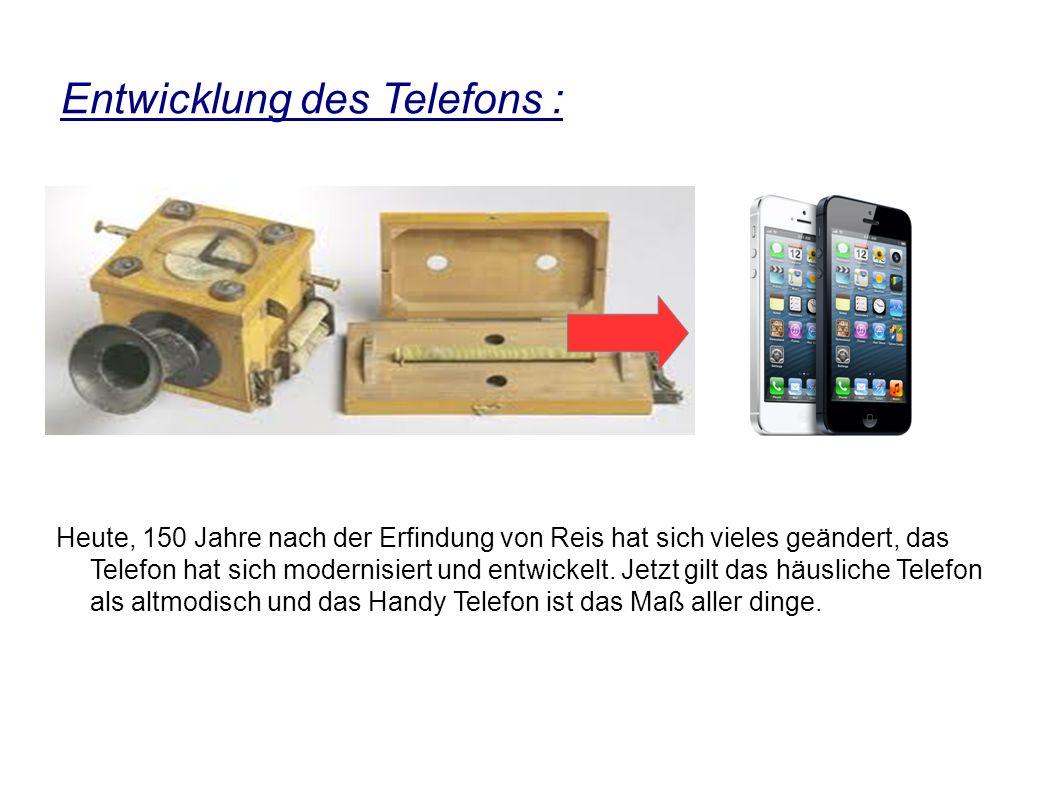 Entwicklung des Telefons :
