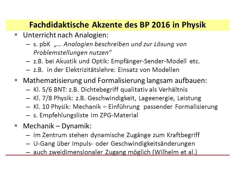 Fachdidaktische Akzente des BP 2016 in Physik