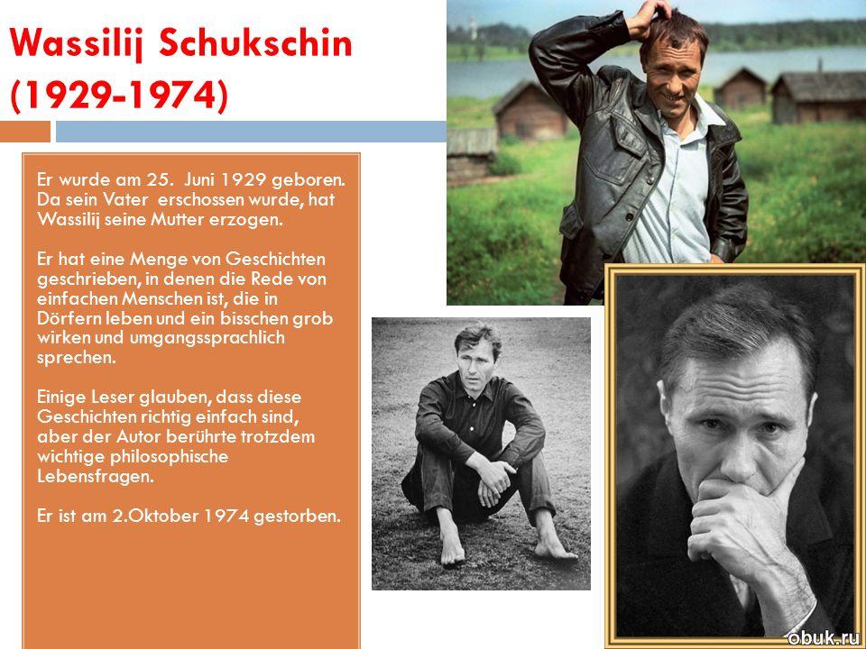 Wassilij Schukschin (1929-1974)