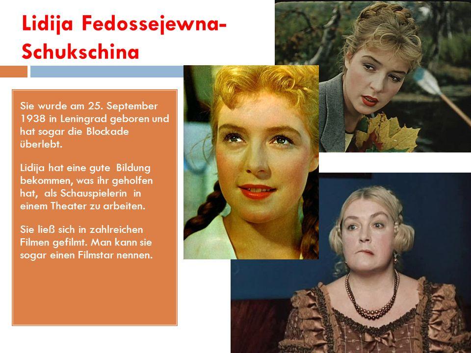 Lidija Fedossejewna- Schukschina