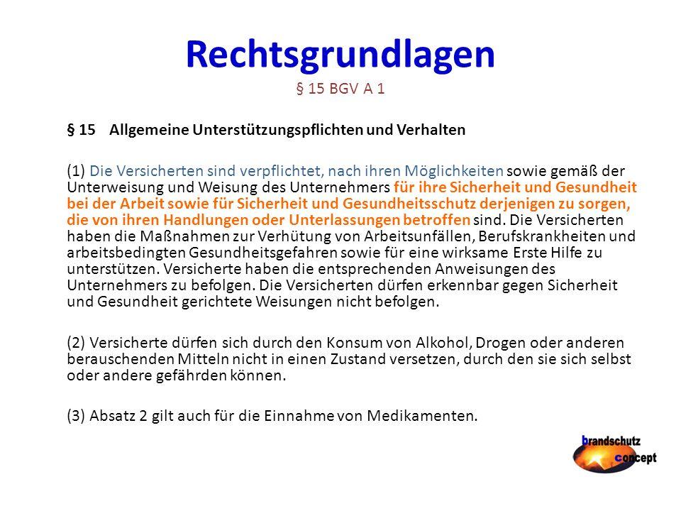 Rechtsgrundlagen § 15 BGV A 1