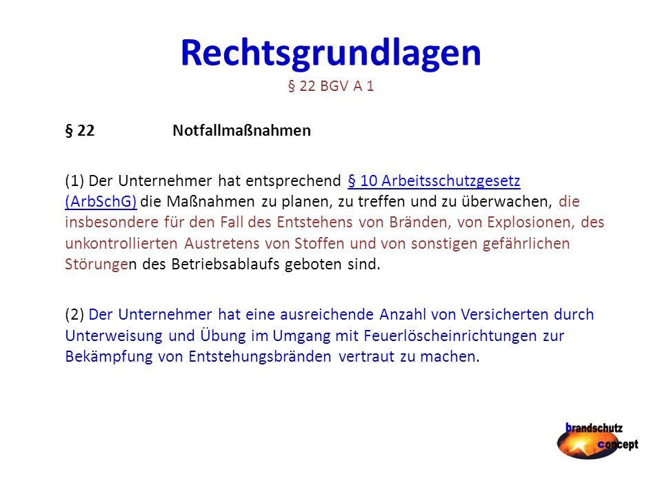 Rechtsgrundlagen § 22 BGV A 1