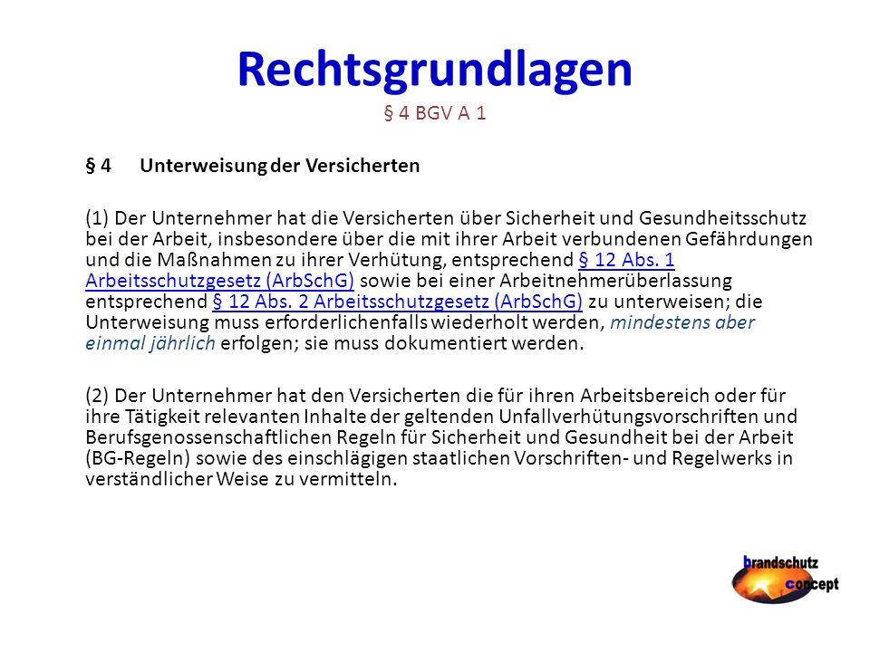 Rechtsgrundlagen § 4 BGV A 1
