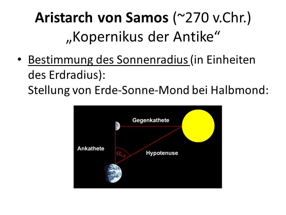 """Aristarch von Samos (~270 v.Chr.) """"Kopernikus der Antike"""