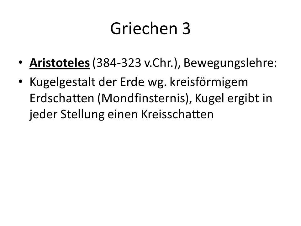 Griechen 3 Aristoteles (384-323 v.Chr.), Bewegungslehre: