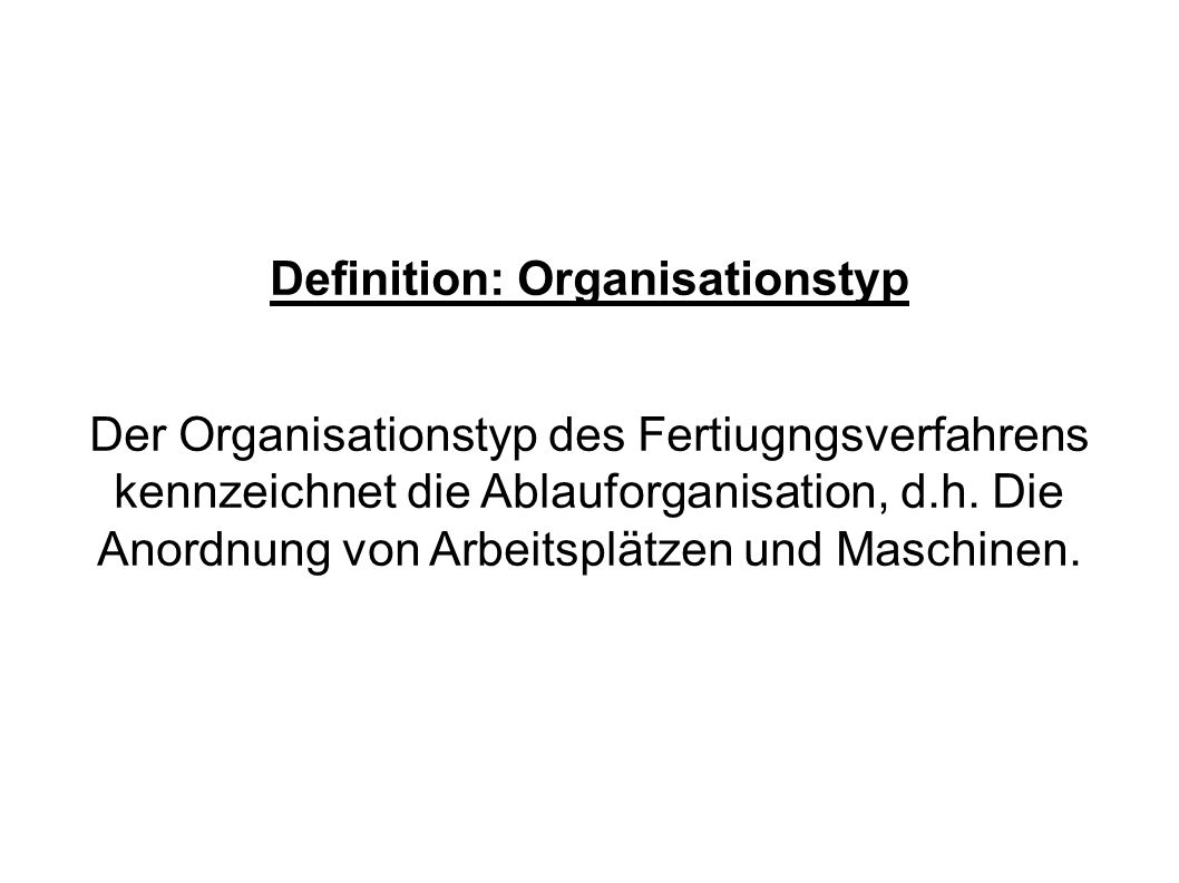 Definition: Organisationstyp