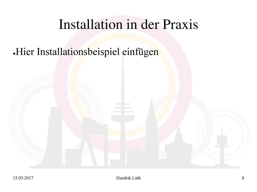 Installation in der Praxis