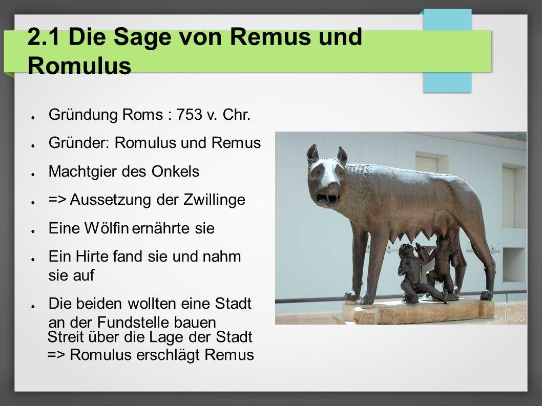 2.1 Die Sage von Remus und Romulus