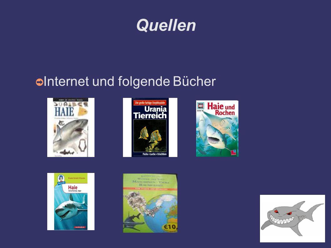 Quellen Internet und folgende Bücher