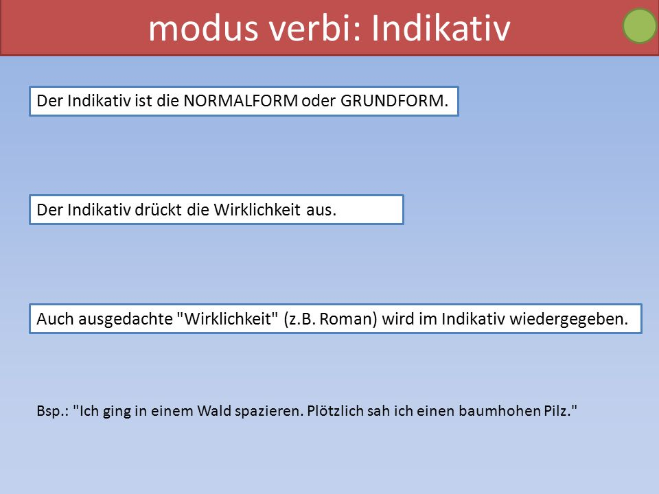 modus verbi: Indikativ