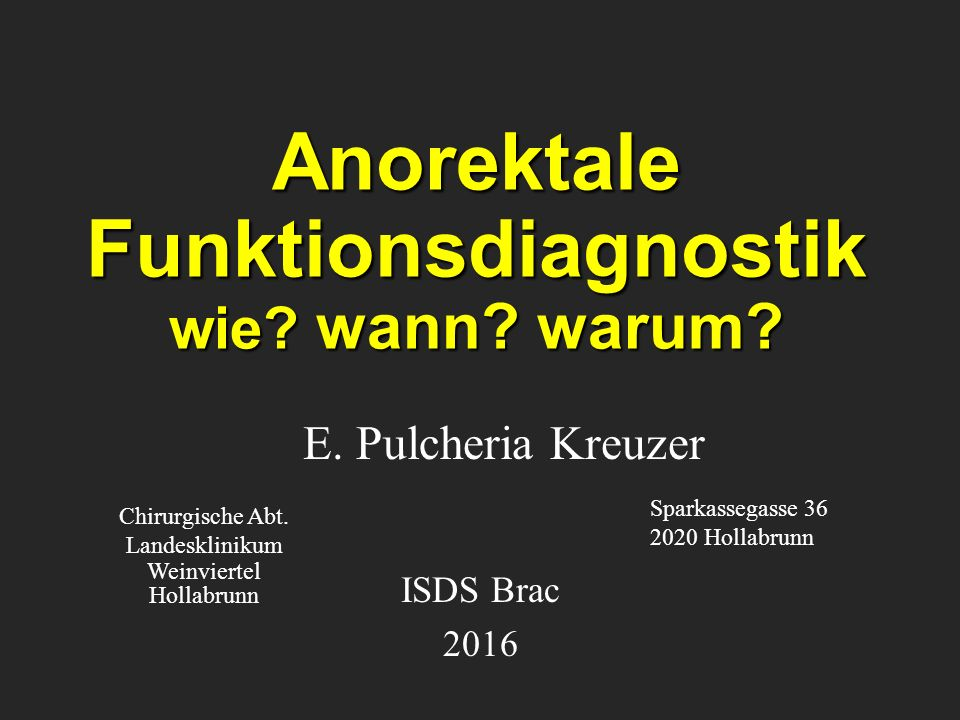 Anorektale Funktionsdiagnostik wie wann warum