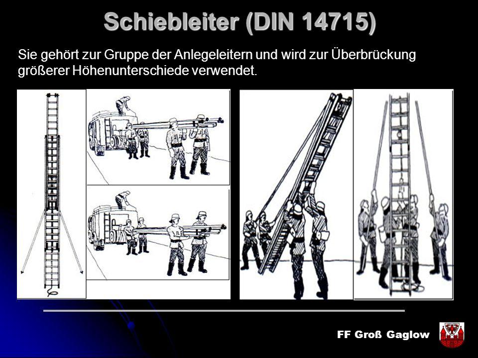 Schiebleiter (DIN 14715) Sie gehört zur Gruppe der Anlegeleitern und wird zur Überbrückung.