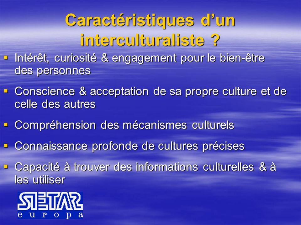 Caractéristiques d'un interculturaliste