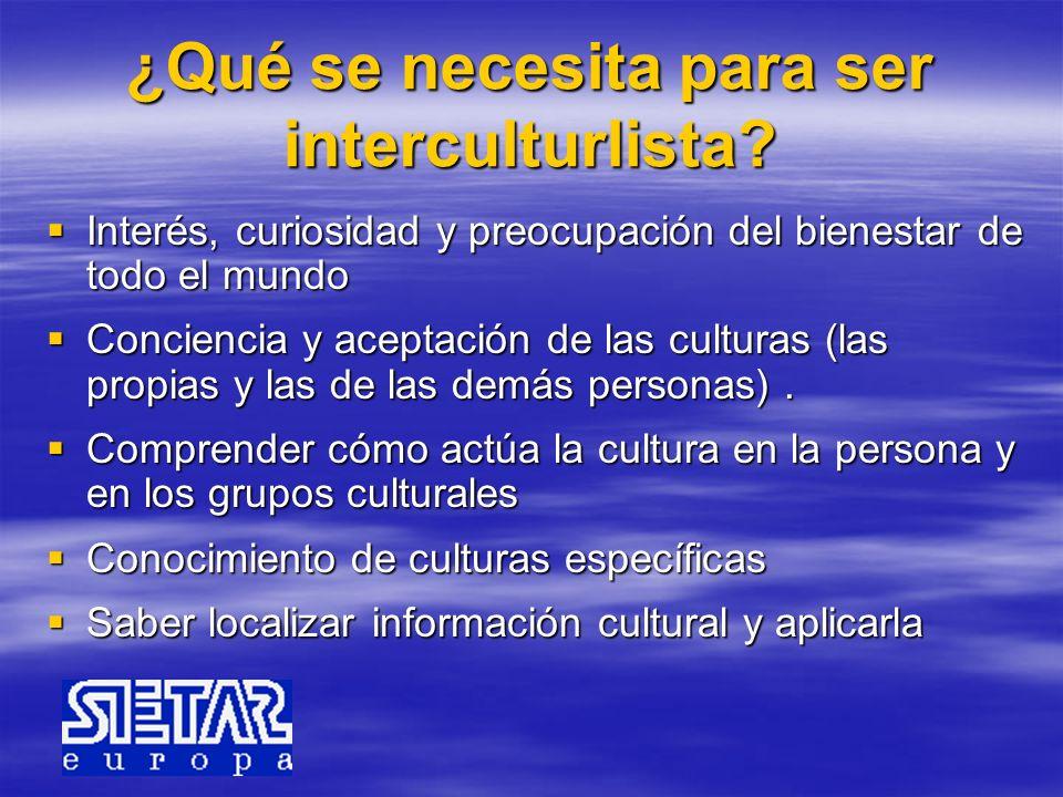 ¿Qué se necesita para ser interculturlista