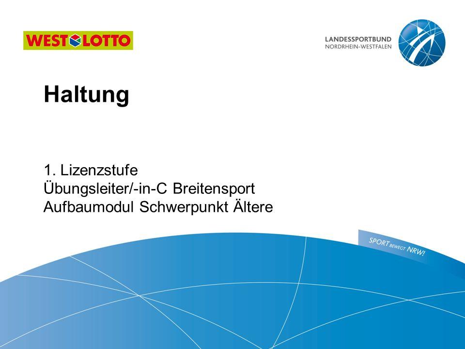 Haltung  1. Lizenzstufe Übungsleiter/-in-C Breitensport Aufbaumodul Schwerpunkt Ältere