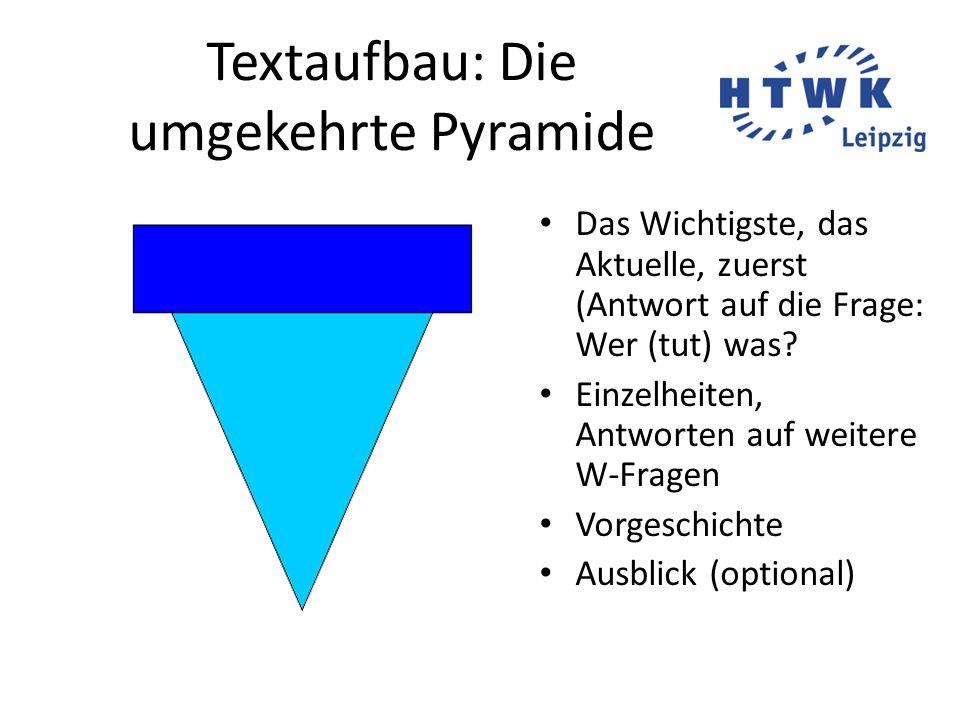 Textaufbau: Die umgekehrte Pyramide