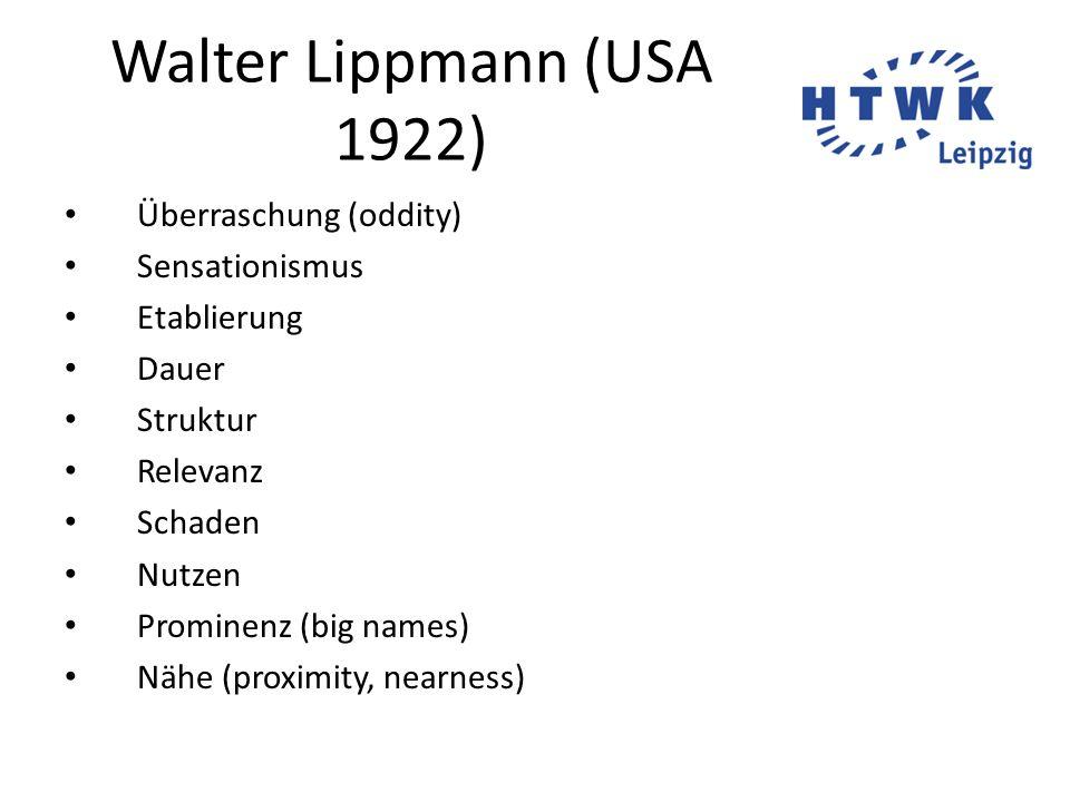 Walter Lippmann (USA 1922) Überraschung (oddity) Sensationismus