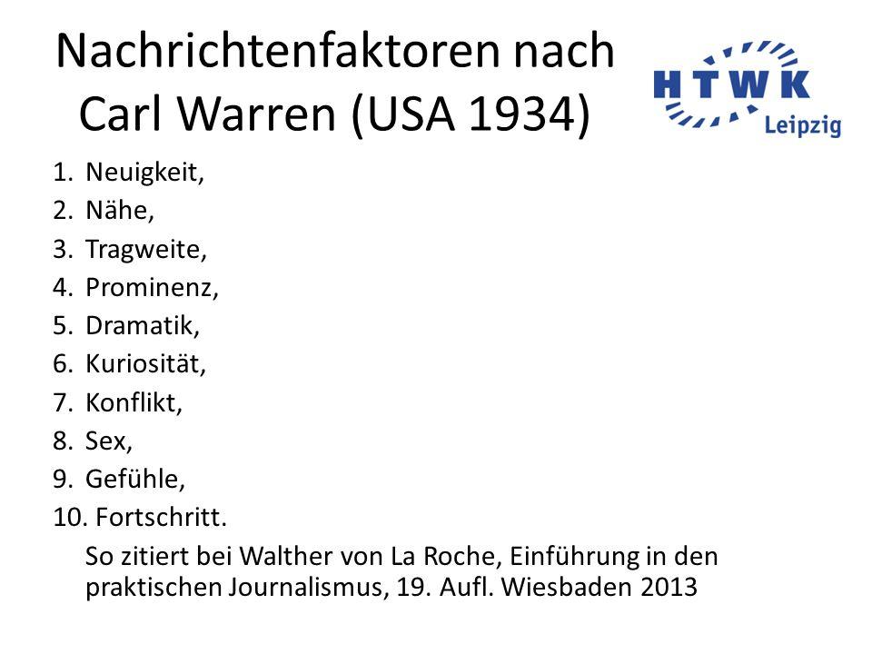 Nachrichtenfaktoren nach Carl Warren (USA 1934)