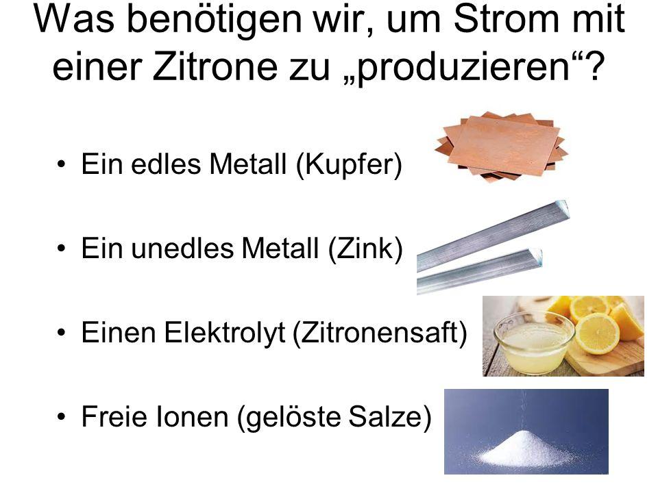 """Was benötigen wir, um Strom mit einer Zitrone zu """"produzieren"""