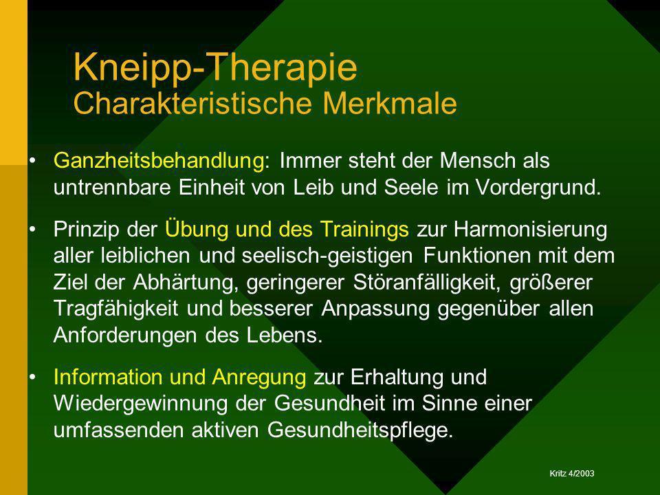 Kneipp-Therapie Charakteristische Merkmale