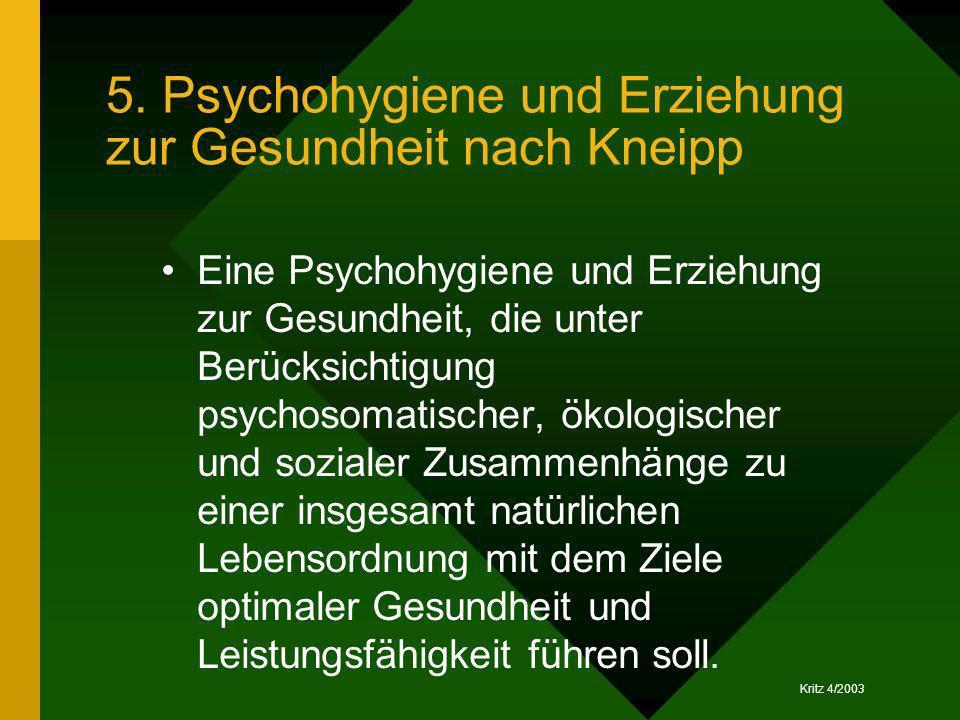 5. Psychohygiene und Erziehung zur Gesundheit nach Kneipp