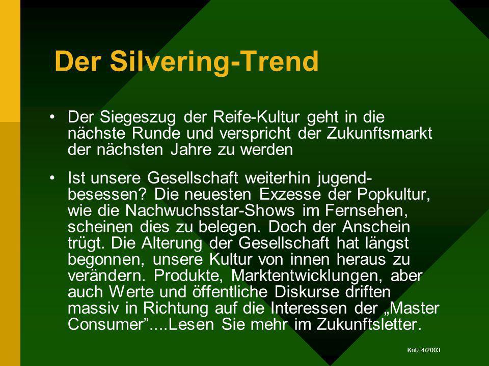 Der Silvering-TrendDer Siegeszug der Reife-Kultur geht in die nächste Runde und verspricht der Zukunftsmarkt der nächsten Jahre zu werden.
