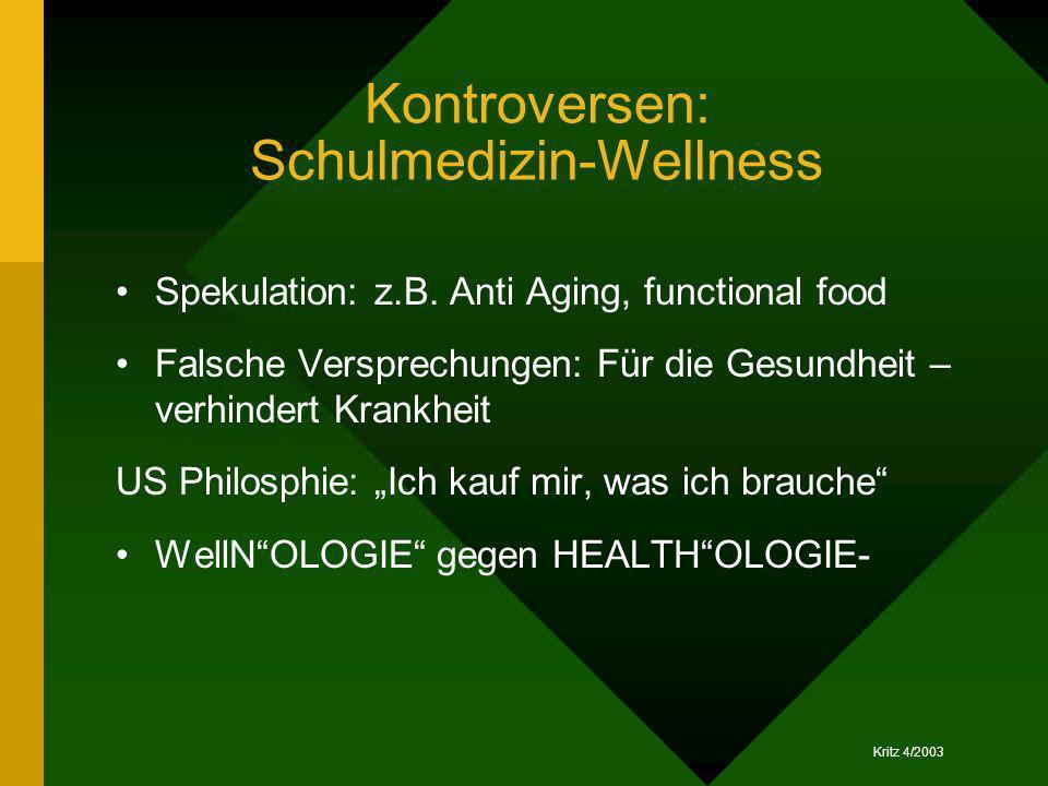 Kontroversen: Schulmedizin-Wellness