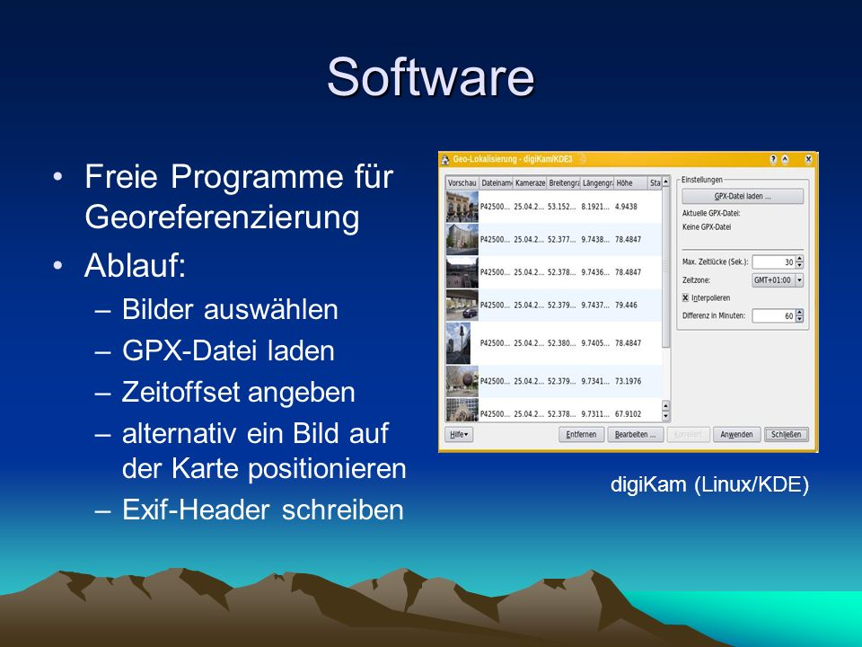 Software Freie Programme für Georeferenzierung Ablauf: