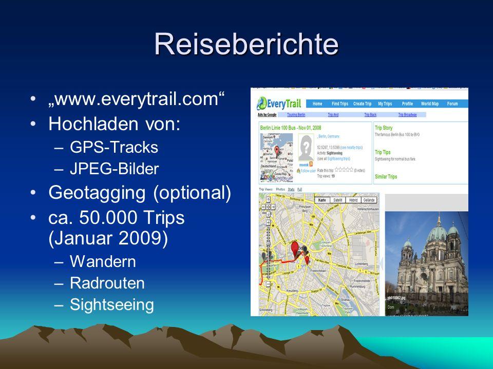 """Reiseberichte """"www.everytrail.com Hochladen von:"""