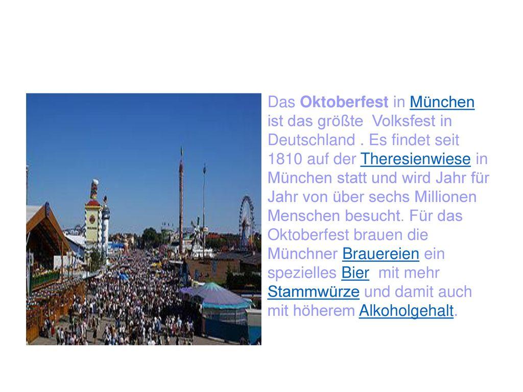 Das Oktoberfest in München ist das größte Volksfest in Deutschland